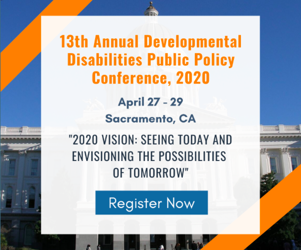 Register For The 13th Annual Developmental Disabilities Public Policy Conference!