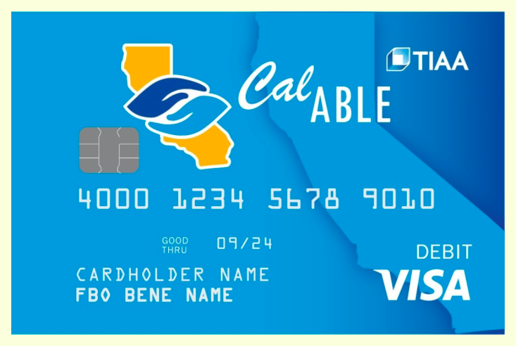 CalABLE Announces New Visa Prepaid Card for CalABLE Account Holders