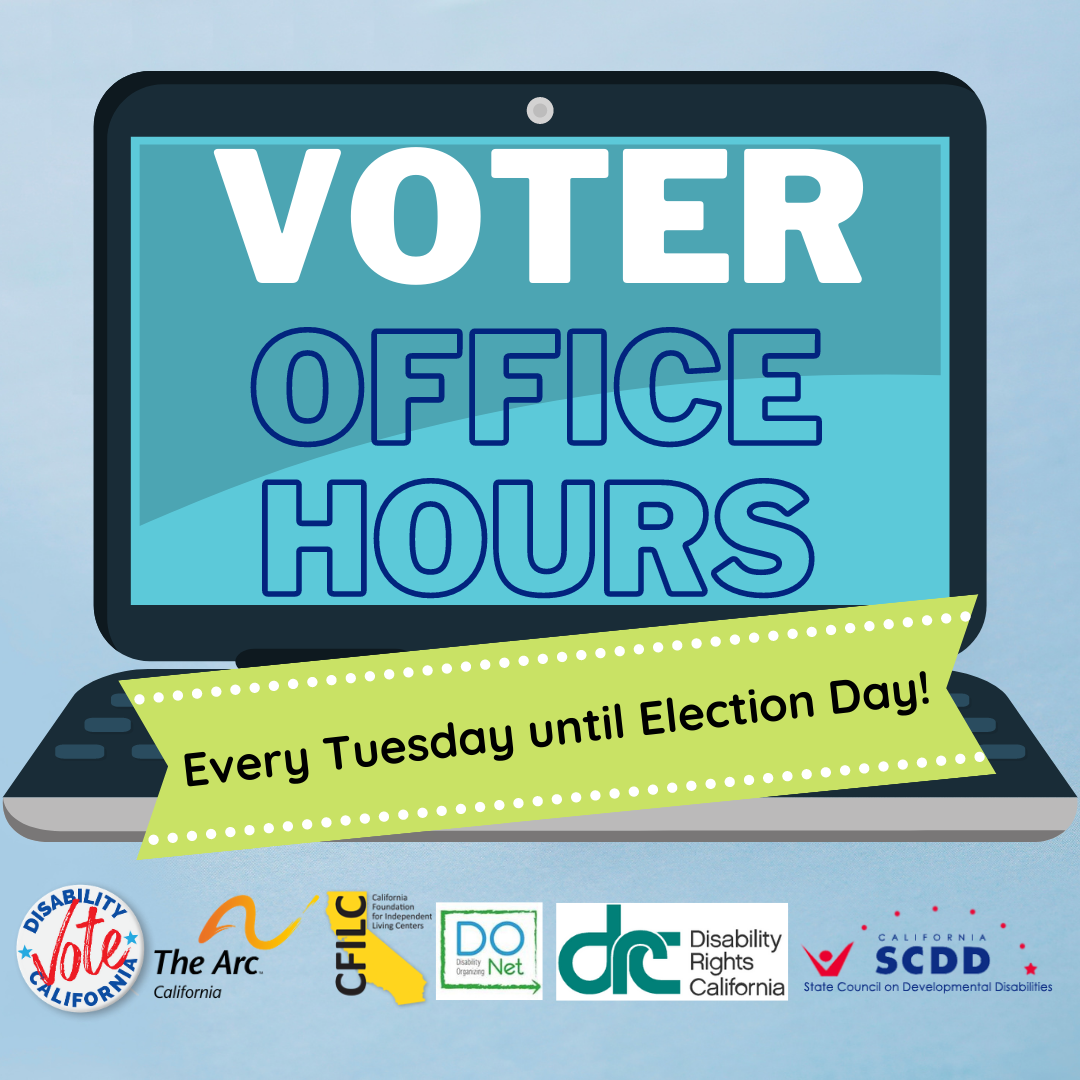 Questions about Voting? Disability Vote California Voter Office Hours are Here to Help